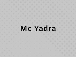 McYadra